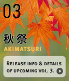AKIMATSURI: Release info and details of upcoming vol.3